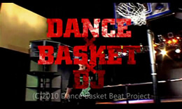「Dance Basket Beat」PV